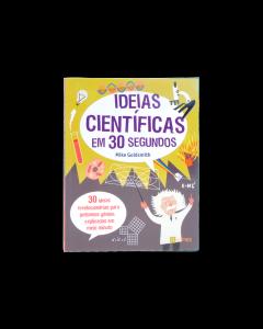 Ideias Cientificas em 30 Segundos