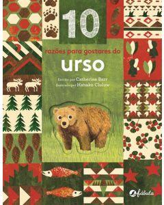 10 Razões para Gostares do Urso