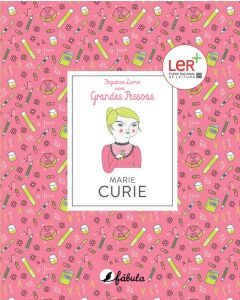 Pequenos Livros 7: Marie Curie