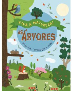 Viva a Natureza 4: As árvores