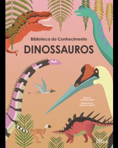 Biblioteca do Conhecimento 3: Dinossauros