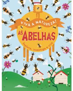 Viva a Natureza 3: As abelhas
