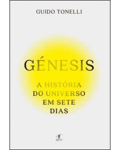 Génesis - A história do Universo em 7 dias