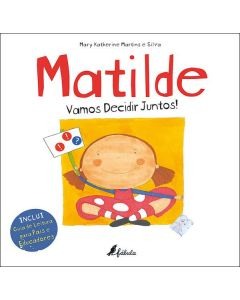 Matilde vamos decidir juntos!