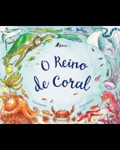 O reino do coral