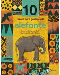 10 Razões para Gostares do Elefante