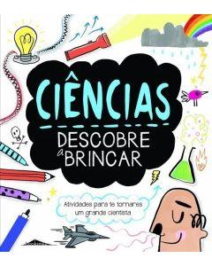 Ciências: Descobre a Brincar