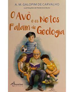 O Avô e os Netos falam de Geologia