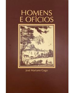 Homens e Ofícios - José Mariano Gago