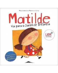Matilde: Vai para o Jardim de Infância