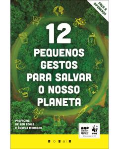 12 pequenos gestos para salvar o nosso planeta