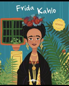 Génios 12 Frida Khalo