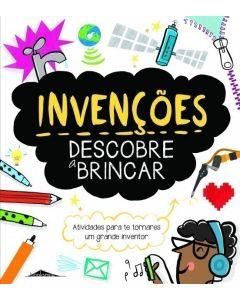 Invenções: Descobre a Brincar