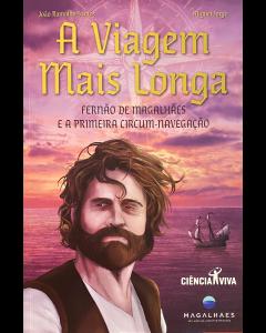 A viagem mais longa e a 1ª circum navegação