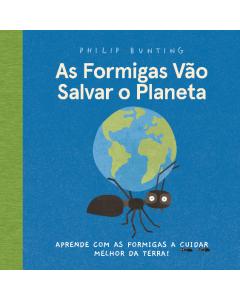 As formigas vão salvar o planeta