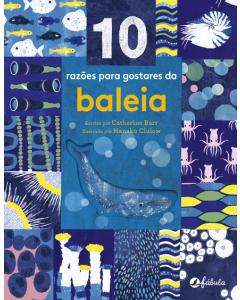 10 Razões para Gostares da Baleia