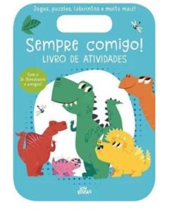 Sempre Comigo! Sr. Dinossauro