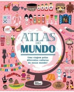 Atlas do Mundo: Viagem pelas Culturas