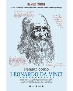 Pensar como Leonardo Da Vinci