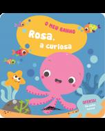 O Meu Banho 4: Rosa, a Curiosa